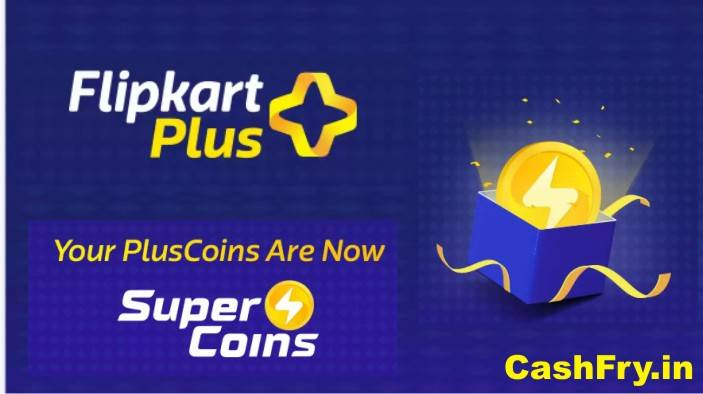 Flipkart Plus Membership Supercoins